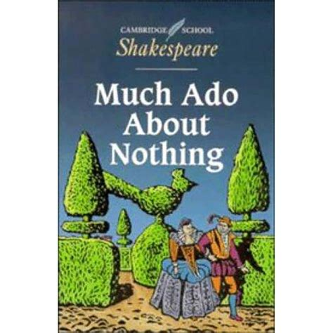 much ado about nothing modern text the new cambridge shakespeare much ado about nothing booksandbooks
