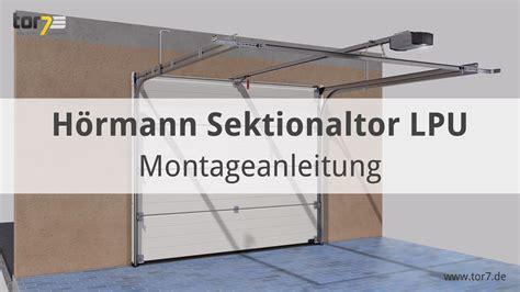 garagentor einbau hörmann h 246 rmann sektionaltor einbau garagentor sektionaltor h
