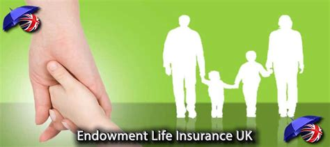 Endowment Life Insurance Uk