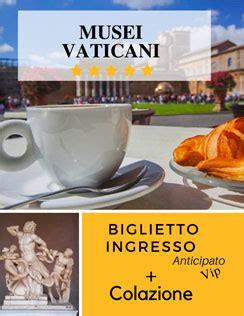 Prenotazione Ingresso Musei Vaticani by Musei Vaticani E Cappella Sistina Roma