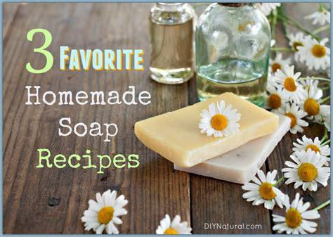 diy recipe soap recipes our three favorite homemade soap recipes