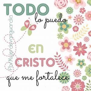 Todo lo puedo en Cristo que me fortalece Imágenes con frases que hacen bien al alma