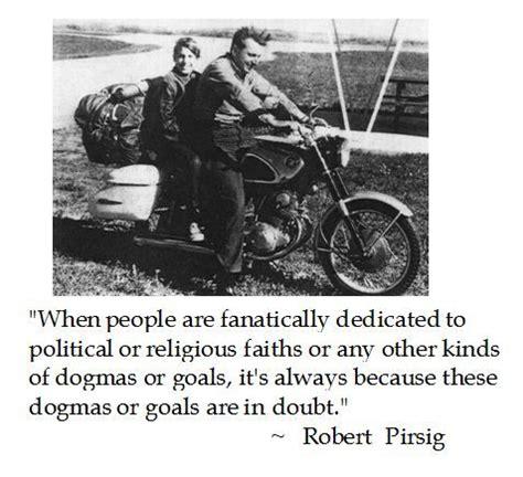quotes motorcycle pirsig zen robert wisdom maintenance son biker temperament dc motorcycles books worth lausdeo read author mechanics disturbing brilliant