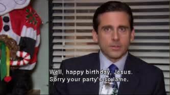 happy birthday jesus sorry your s so lame meandmy300