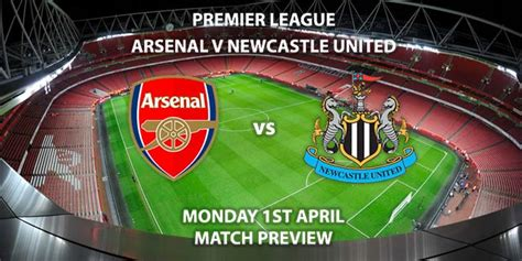 Match Betting Preview - Arsenal vs Newcastle United ...