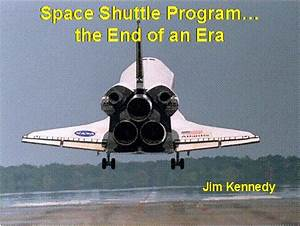 We Need Our Space | Jim Kennedy Space Presentstions | NASA ...