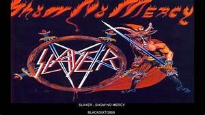 Slayer - Show No Mercy - YouTube