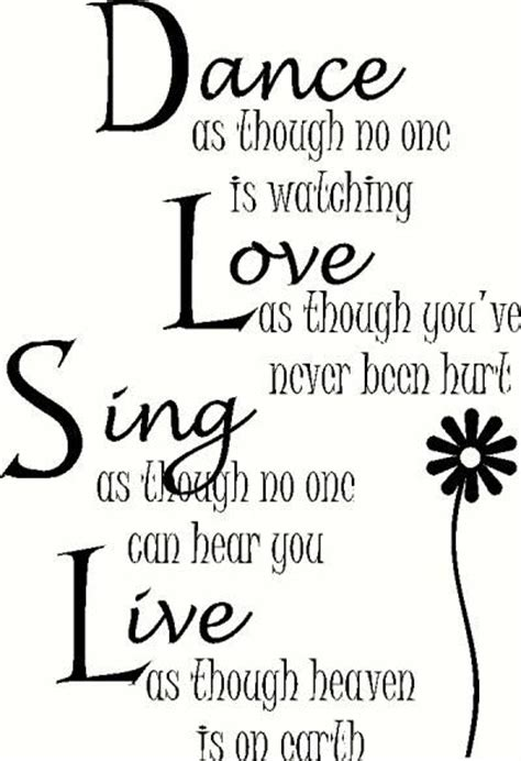 For less, at your doorstep faster than ever! Dance Love Sing Live wall sticker, vinyl decal | Vinyl quotes, Sweet quotes, Meaningful quotes