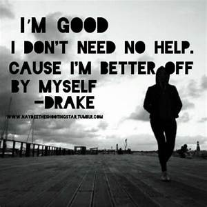 Drake quote | D... Lil Wayne Wise Quotes