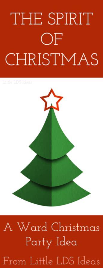 lds christmas program the spirit of an lds ward idea