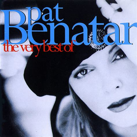 The Very Best Of  Pat Benatar Mp3 Buy, Full Tracklist