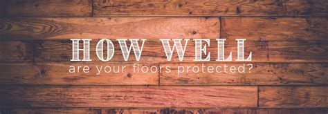 flooring quiz quiz how well are your floors protected
