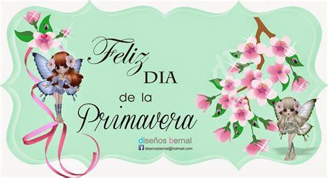 Feliz día de la Primavera DISEÑOS BERNAL