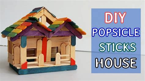 pop stick house simple craft ideas