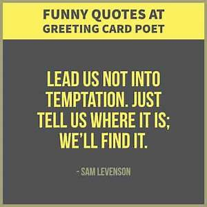 Funny Sayings A... Life Joke Quotes