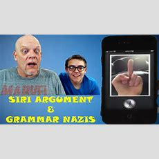 "Reaction Time With College Humor  ""siri Argument"" & ""grammar Nazis"" Youtube"