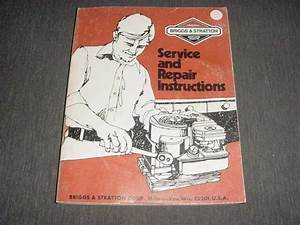 Briggs  U0026 Stratton Service And Repair Instruction Manual