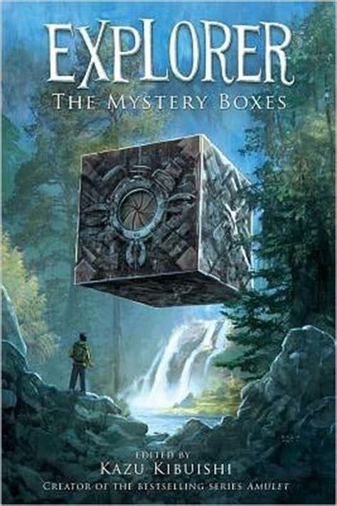 mystery boxes explorer   kazu kibuishi