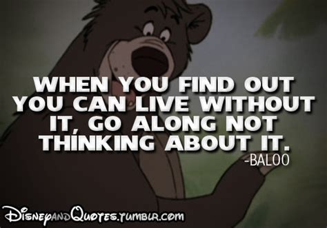 Disney Quotes — Baloo (the Jungle Book. Marilyn Monroe Quotes On Success. Retro Coffee Quotes. Book Quotes Latin. Sister Quotes Birthday Poems