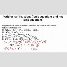 Writing Halfreactions (ionic Equations And Net Ionic Equations) Youtube