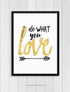 Do What You Love : do what you love free printable moritz fine designs ~ Buech-reservation.com Haus und Dekorationen