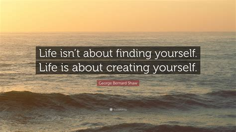 george bernard shaw quote life isnt  finding