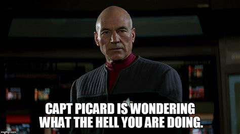 Piccard Meme - jean luc picard imgflip
