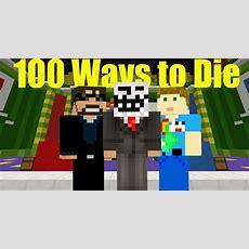 100 Ways To Die Finale Derp Ssundee Is Cruel! Youtube