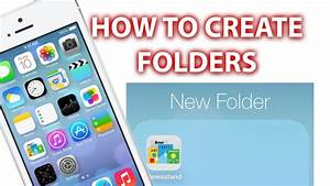 How To Create Folders iPhone 5s/5c, 6 & 6 Plus iPad and ...