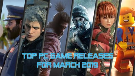 Top Pc Game Releases For March 2019