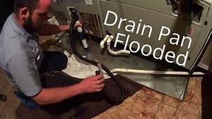 Hvac Service  Secondary Drain Pan Flooded And A Shocking
