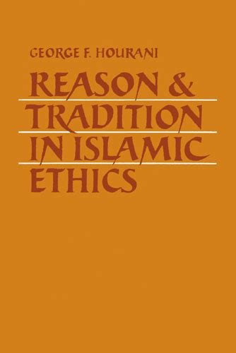 Ratio Juris Islamic Ethics A Very Select Bibliography