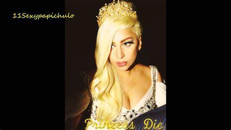 Lady Gaga Princess High Die (Stache Remix) - YouTube