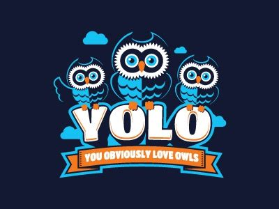 #yolo —i flushed the toilet yolo is the acronym for you only live once. Yolo (t-shirt) by Alan Oronoz on Dribbble