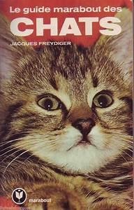 D U00e9tails Sur Le Guide Marabout Des Chats  Jacques Freydiger