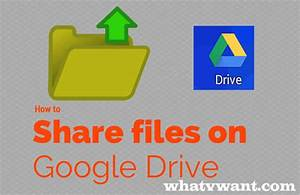 How to share files on google drive from pc and mobile for Share documents from google drive