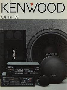 Kenwood Car Hifi : kenwood car hifi 1989 brochure catalogue diverses ~ Jslefanu.com Haus und Dekorationen