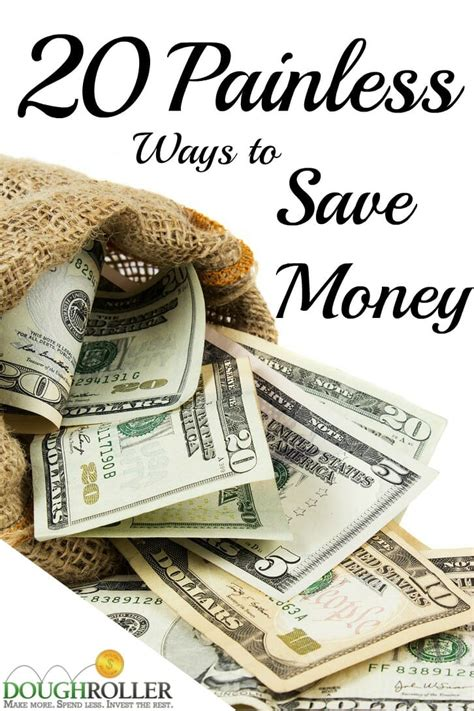 20 Ways To Save Money Without Pain Or Sacrifice