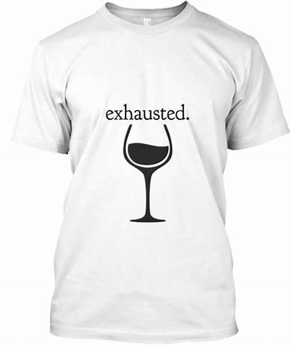 Mom Teespring Exhausted Tired Those