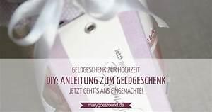 Idee Geldgeschenk Hochzeit : geldgeschenk zur hochzeit schnell einfach selber machen ~ Eleganceandgraceweddings.com Haus und Dekorationen