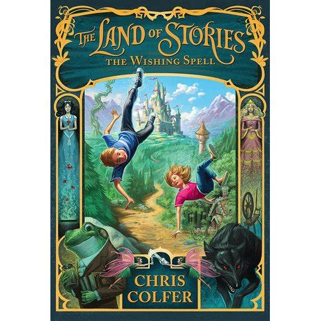 land a novel the wishing spell the land of stories 1 by chris