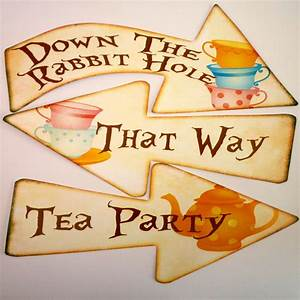8 Alice in Wonderland Signs/Arrows Quote Mad Hatters Tea
