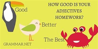 Better Adjectives Homework Comparative Grammar Remember Please