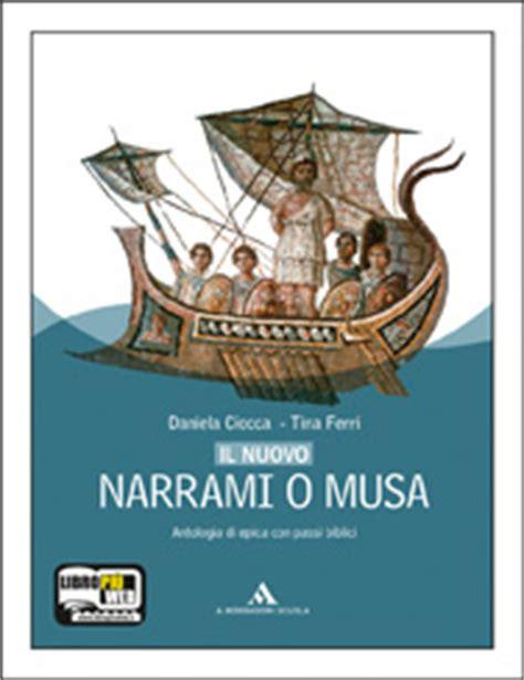 Narrami O by Daniela Ciocca Tina Ferri Il Nuovo Narrami O Musa