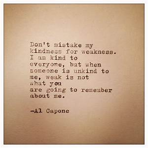 Images Of Al Capone Quotes Kindness Summer