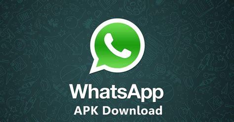 whatsapp apk download whatsapp messenger apk latest version whatsapp tips tricks