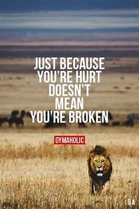 """gymaaholic: """"... Hurt Meaning Quotes"""