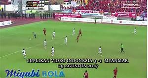 cuplikan video indonesia 3 1 myanmar 29 agustus 2017 With 2017 september 1 2018 agustus 31
