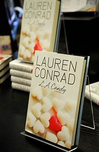 "Lauren Conrad in Lauren Conrad ""LA Candy"" Book Signing ..."
