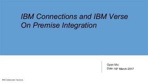 Open Mic Ibm Connections And Ibm Verse On Premise